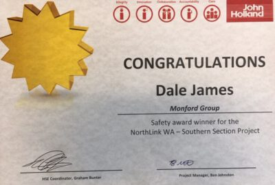 This photograph shows an award given to Monford Group employee Dale James for Safety on the NorthLink WA- Southern Section Project